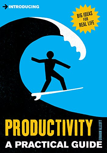 Introducing Productivity: A Practical Guide by Graham Allcott
