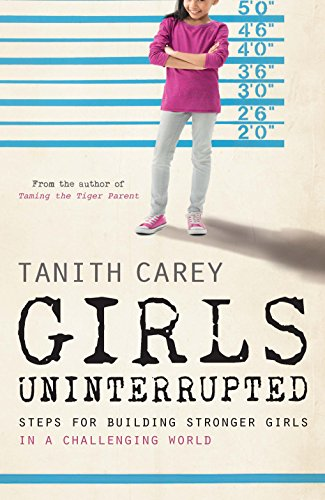 Girls Uninterrupted By Tanith Carey