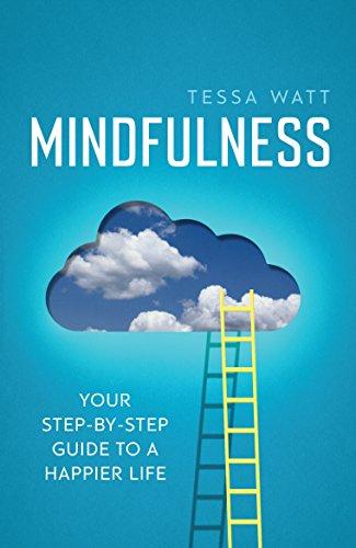 Mindfulness By Tessa Watt