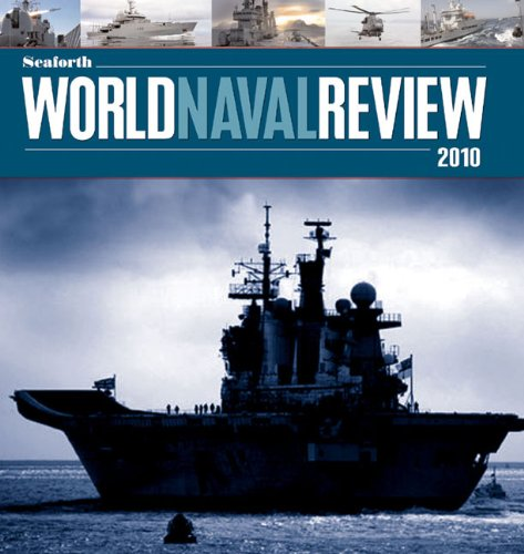 Seaforth World Naval Review 2010 By Conrad Waters