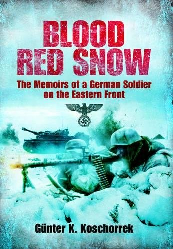 Blood Red Snow By Gunter K. Koschorrek