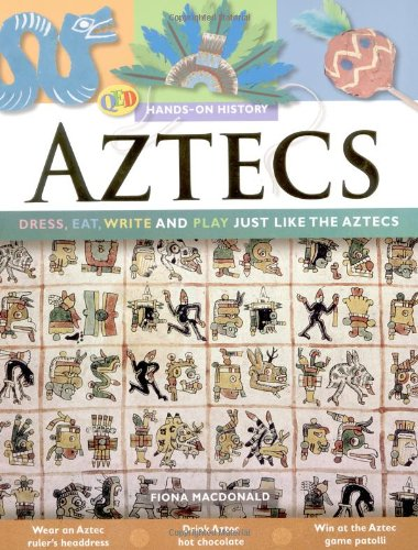 The Hands on History: Aztecs By Fiona MacDonald