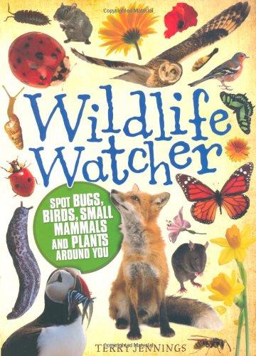 Wildlife Watcher By Terry Jennings