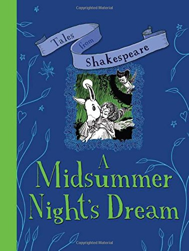 Tales from Shakespeare: a Midsummer Night's Dream By Yaniv Shimony