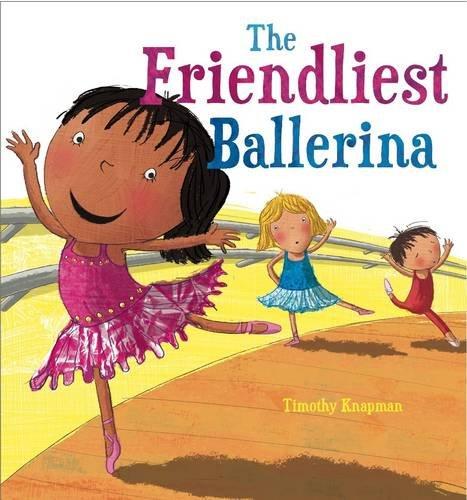 The-Friendliest-Ballerina-Marvellous-Manners-by-Knapman-Timothy-1848358598