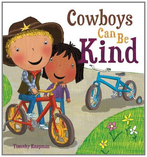 Cowboys Can Be Kind By Timothy Knapman