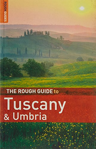 The Rough Guide to Tuscany and Umbria by Tim Jepson