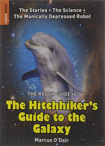 The Rough Guide to The Hitchhiker's Guide to the Galaxy (Rough Guide Reference) By Marcus O'Dair