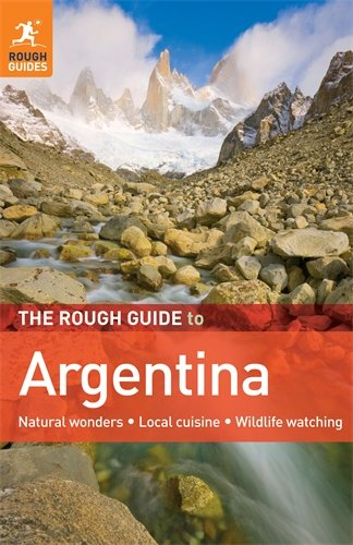 The Rough Guide to Argentina By Andrew Benson