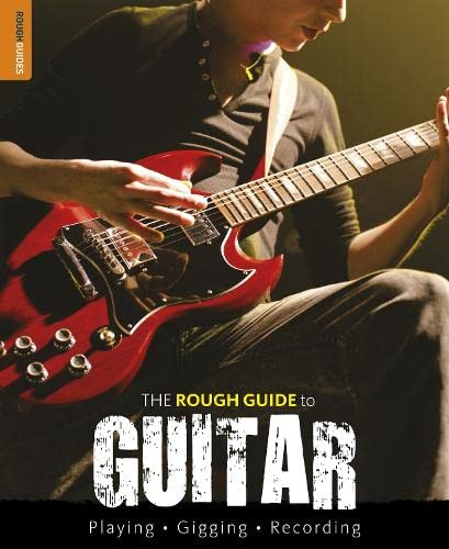 The Rough Guide to Guitar By Dave Hunter
