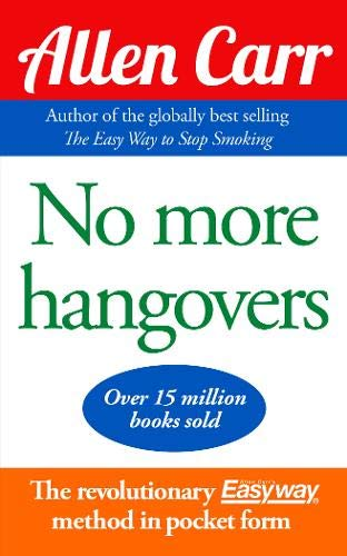 No More Hangovers by Allen Carr