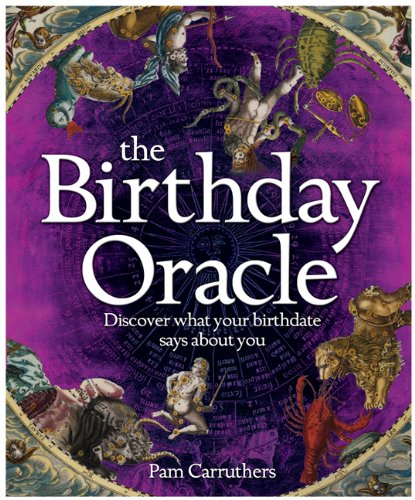 The Birthday Oracle By Pam Carruthers