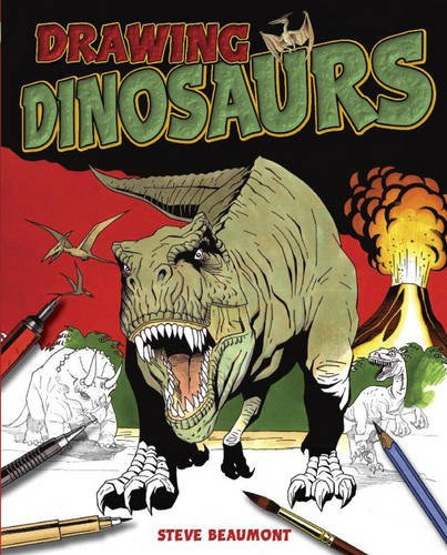 Drawing Dinosaurs By Steve Beaumont
