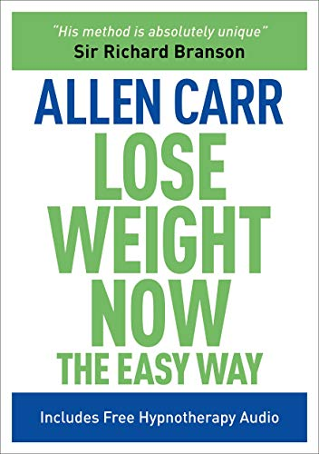 Lose Weight Now: The Easy Way by Allen Carr