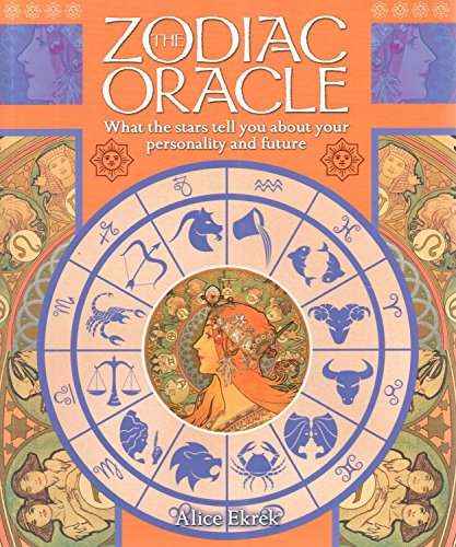 The Zodiac Oracle By Alice Ekrek