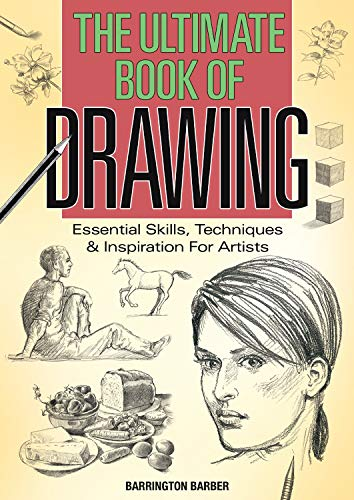 The Ultimate Book of Drawing By Barrington Barber
