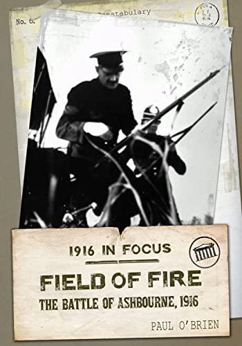 Field of Fire By Paul O'Brien