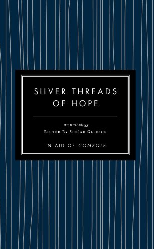Silver Threads Of Hope By Sinead Gleeson