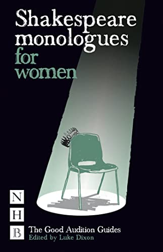 Shakespeare Monologues for Women (NHB Good Audition Guides) By Luke Dixon