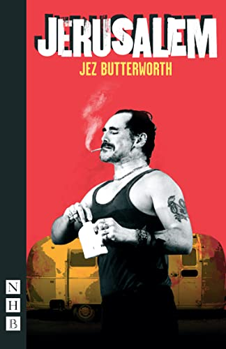 Jerusalem (NHB Modern Plays) By Jez Butterworth