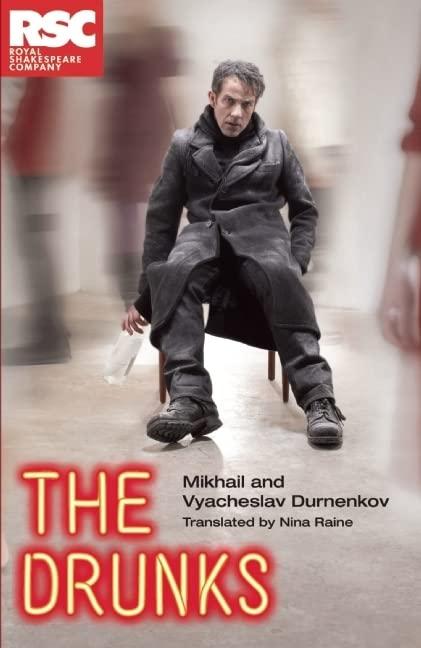 The Drunks By Mikhail and Vyacheslav Durnenkov