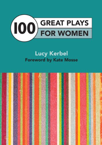 100 Great Plays for Women By Lucy Kerbel
