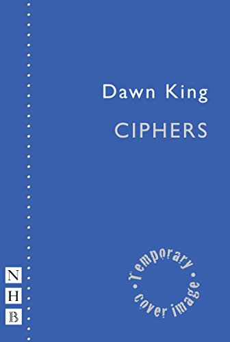 Ciphers By Dawn King