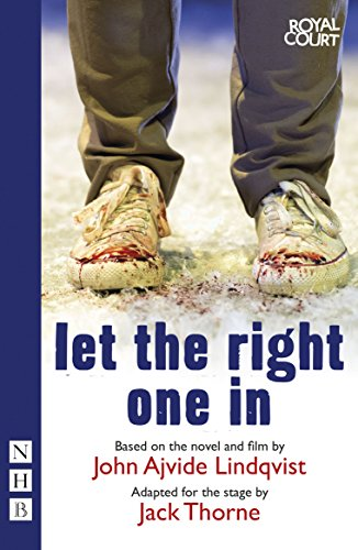 Let the Right One In (stage version) By John Ajvide Lindqvist