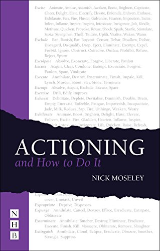 Actioning   and How to Do It By Nick Moseley