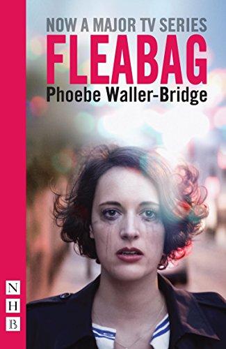 Fleabag: The Original Play (NHB Modern Plays) By Phoebe Waller-Bridge