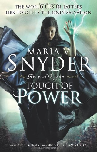 Touch of Power (Avry of Kazan - Book 1) (An Avry of Kazan Novel) By Maria V. Snyder