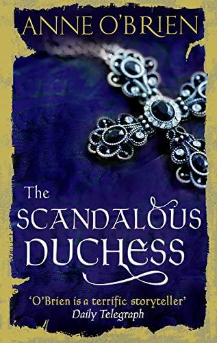 The Scandalous Duchess By Anne O'Brien