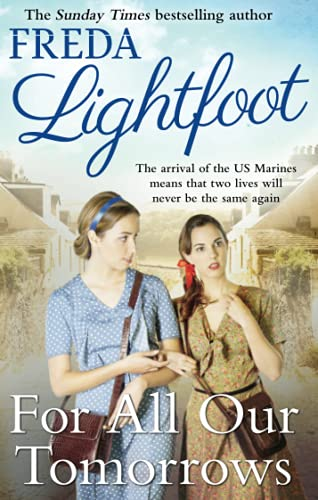For All Our Tomorrows by Freda Lightfoot
