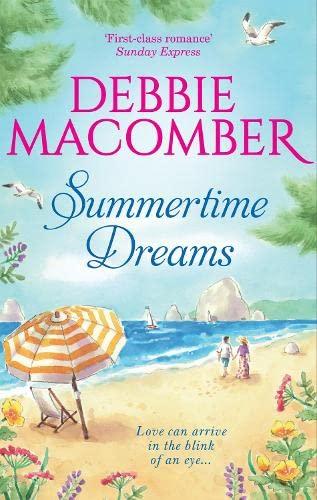Summertime Dreams By Debbie Macomber