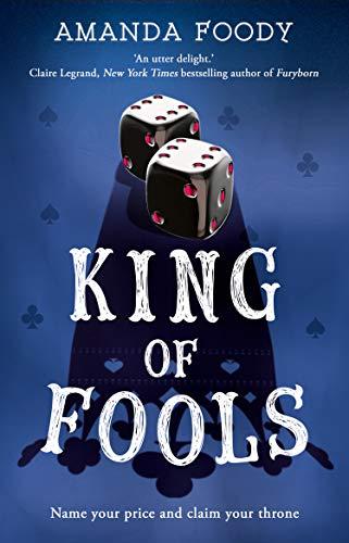King Of Fools von Amanda Foody