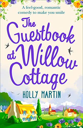 The Guestbook At Willow Cottage By Holly Martin