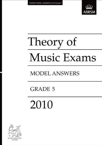 Theory of Music Exams 2010 Model Answers, Grade 5 By ABRSM