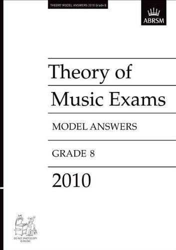 Theory of Music Exams 2010 Model Answers, Grade 8 By ABRSM