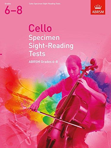 Cello Specimen Sight-Reading Tests, ABRSM Grades 6-8 By DIVERS AUTEURS