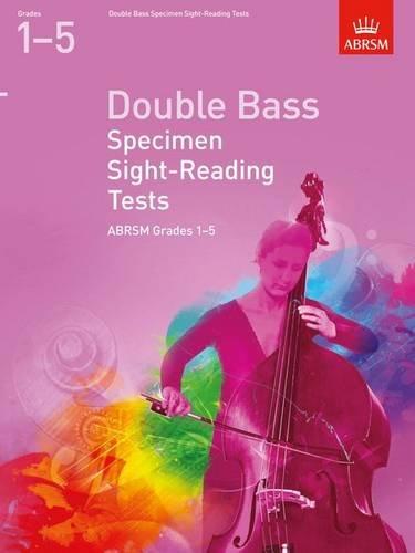 Double Bass Specimen Sight-Reading Tests, ABRSM Grades 1-5 By DIVERS AUTEURS