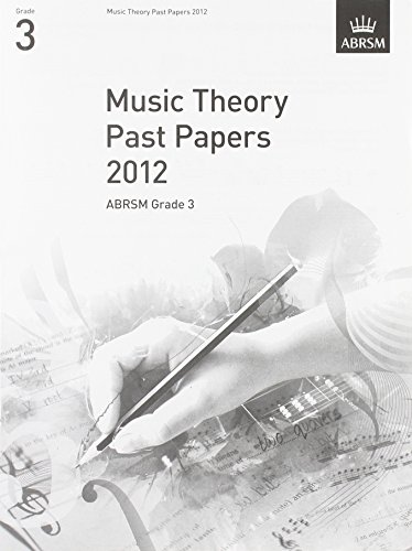 Music Theory Past Papers 2012, ABRSM Grade 3 By Divers Auteurs