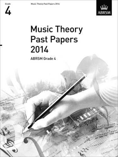 Music Theory Past Papers 2014, ABRSM Grade 4 By ABRSM