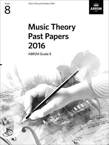 Music Theory Past Papers 2016 By (music) ABRSM