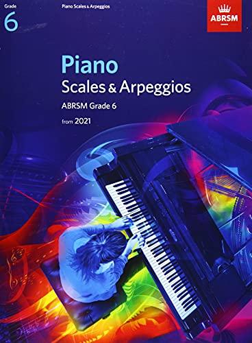 Piano Scales & Arpeggios, ABRSM Grade 6 By ABRSM