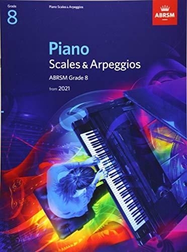 Piano Scales & Arpeggios, ABRSM Grade 8 By ABRSM