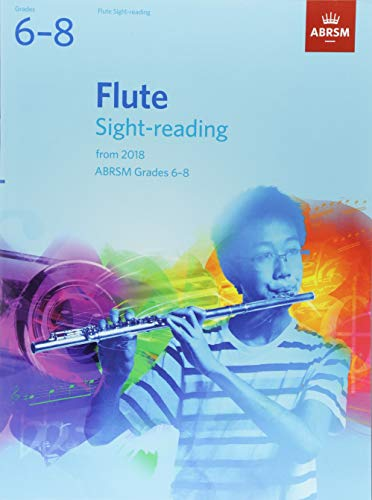 Flute Sight-Reading Tests, ABRSM Grades 6-8 By ABRSM