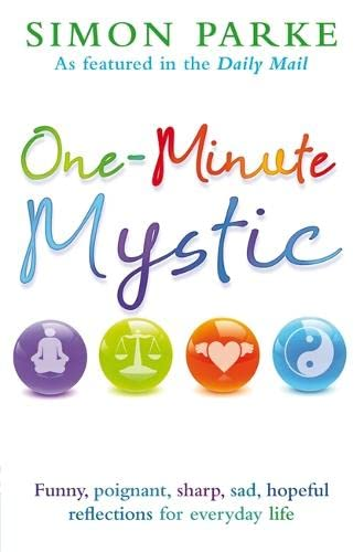 One-minute Mystic by Simon Parke