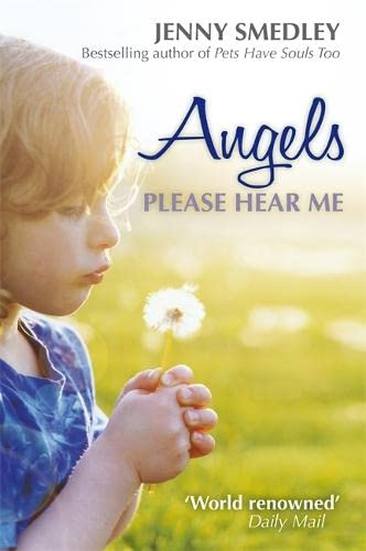 Angels Please Hear Me By Jenny Smedley