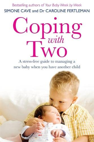 Coping with Two By Dr. Caroline Fertleman