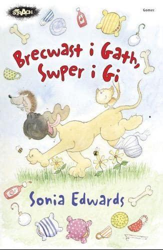 Cyfres Strach: Brecwast i Gath, Swper i Gi By Sonia Edwards